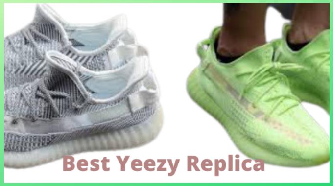 Best Yeezy Replica